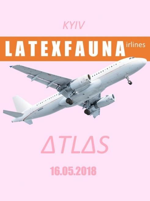 16.05 LATEXFAUNA | Київ